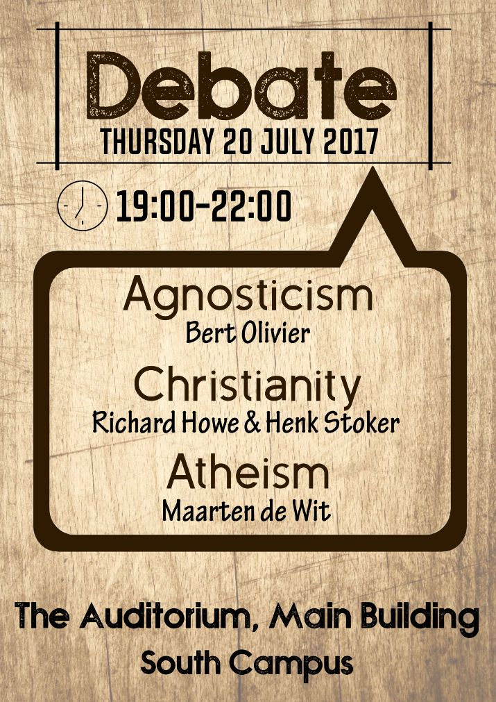 Debate - Agnostism : Christianity : Atheism - Thursday 20th July 2017